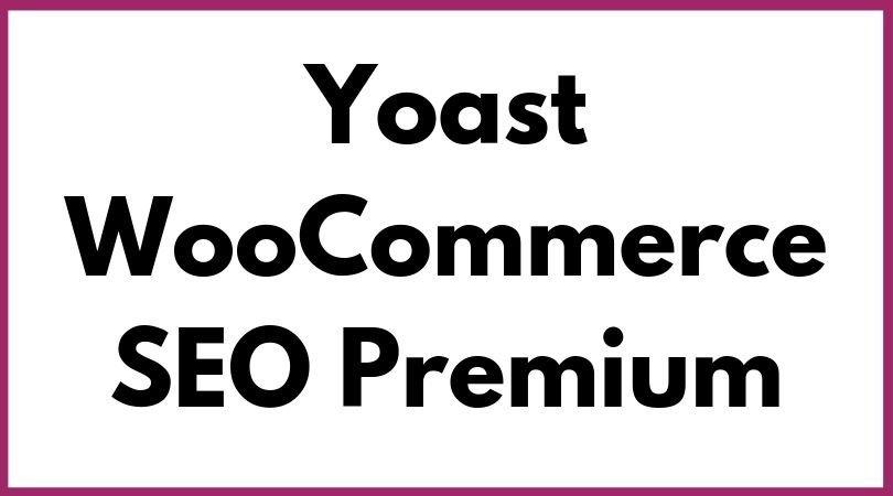Yoast WooCommerce SEO
